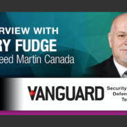 30 Years of Marine and Defence Innovation, an Interview with Gary Fudge, Lockheed Martin Canada