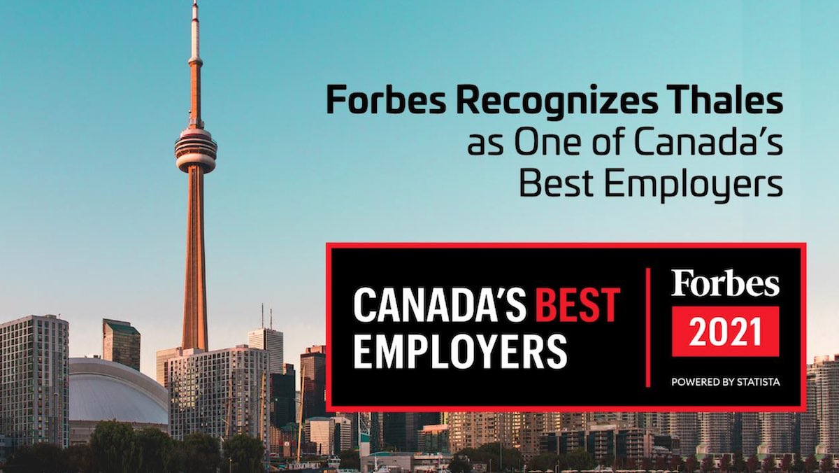 Thales was selected by Forbes as one of Canada's Best Employers in 2021
